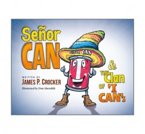 Children's Book - Senor Can & the Clan of I Can's